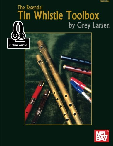 - The Essential Tin Whistle Toolbox
