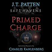 Safe Havens: Primed Charge: A Sean Havens Black Ops Novel, Book 2 | J.T. Patten