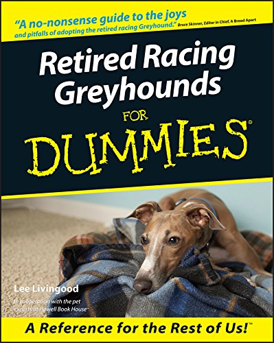 (Retired Racing Greyhounds For Dummies®)