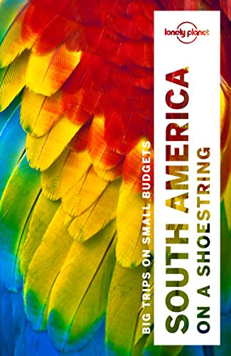 Lonely Planet South America on a shoestring (Travel Guide)...