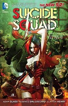 Suicide Squad Vol. 1: Kicked in the Teeth (The New 52) (Suicide Squad, New 52 Volume) por [Glass, Adam, Dallocchio, Frederico]