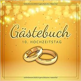 Gästebuch 10 Hochzeitstag Glückliche Hochzeit Jubiläum