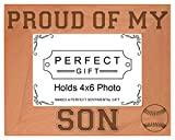 Baseball Dad Mom Gift Proud of my Son Natural Wood Engraved 4x6 Landscape Picture Frame Wood