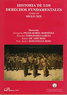 Historia de los derechos fundamentales. Siglo XIX / History of fundamental rights. Siglo XIX
