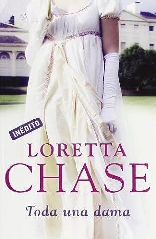 Toda una dama/ Not Quite A Lady (Spanish Edition) (Loretta Chase Spanish Edition)