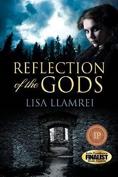 Reflection of the Gods by [Llamrei, Lisa]
