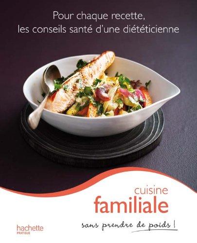 T l charger cuisine familiale pdf de marie laure andr for Cuisine familiale