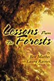 Lessons from the Forests, Ben Mathes and Laura Raines, 0595234364