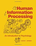 img - for Human Information Processing: Introduction to Psychology book / textbook / text book