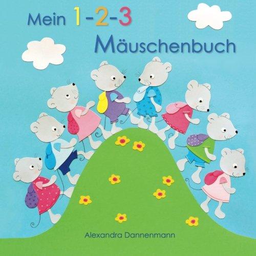 Mein 1-2-3 Mäuschenbuch - Erstes Zählen von 1-10, ab 2 Jahren.