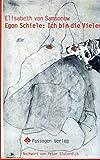 Egon Schiele: Ich bin die Vielen (Passagen Kunst)