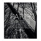 Paris, lumière noire