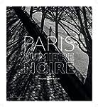 Paris, lumi�re noire
