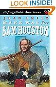 #8: Make Way for Sam Houston (Unforgettable Americans)