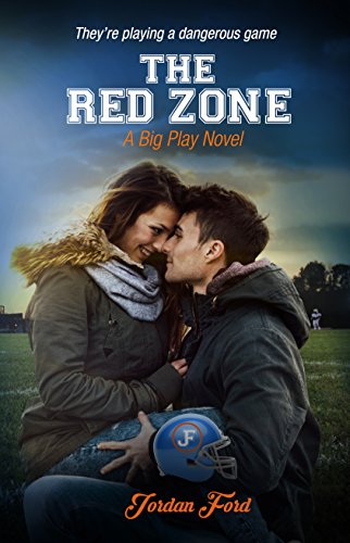 The Red Zone (A Big Play Novel Book 2) by [Ford, Jordan]