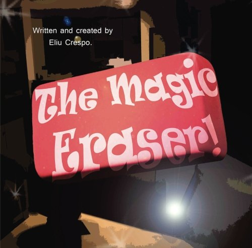 Price comparison product image The Magic Eraser!: Children's book
