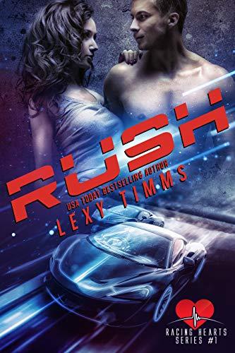 Rush: Steamy Race Car Sport Billionaire Romance (Racing Hearts Series Book 1)