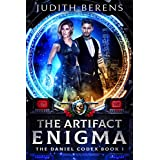 The Artifact Enigma: An Urban Fantasy Action Adventure (The Daniel Codex Book 1)