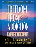 img - for Freedom from Addiction Workbook: Breaking the Bondage of Addiction and Finding Freedom in Christ book / textbook / text book