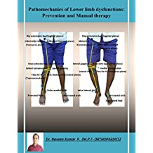 Pathomechanics of Lower limb dysfunctions: Prevention and Manual Therapy