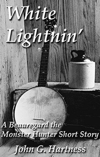 White Lightnin' - a Beauregard the Monster Hunter Short Story