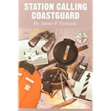 Station Calling Coastguard by James P. Fernside (2004-05-10)
