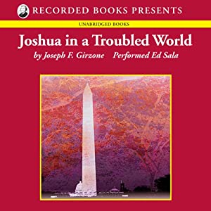 Joshua in a Troubled World Audiobook
