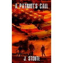 A Patriot's Call (A Political Patriotic Thriller)