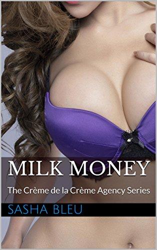 Creme Short (Milk  Money - An Urban MILF Hucow Short Story: The Crème de la Crème Agency Series)