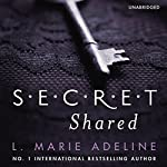 Secret Shared | L. Marie Adeline