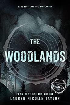 The Woodlands (The Woodlands Series Book 1) by [Taylor, Lauren Nicolle]