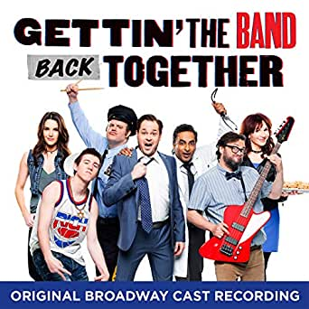 Gettin' the Band Back Together (Original Broadway Cast Recording) by