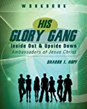 His Glory Gang, Sharon I. Hopf, 1606964216