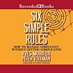 Six Simple Rules: How to Manage Complexity without Getting Complicated | Yves Morieux,Peter Tollman