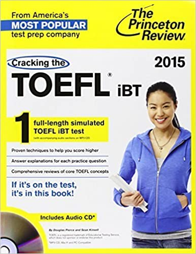 Cracking the TOEFL iBT with Audio CD, 2015 Edition (College Test Preparation) by Princeton Review (May 6, 2014) Pap/Com Su