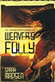 img - for Weaver's Folly (The Shadowspinner Chronicles) (Volume 1) book / textbook / text book