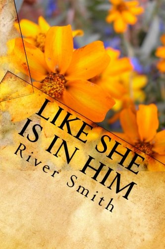 Download Like She Is In Him: Selected Work from A Troublemaking Eco-feminist Punk ebook
