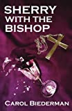 img - for Sherry With the Bishop book / textbook / text book