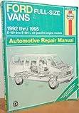 Ford Full Size Vans Automotive Repair Manual, Rendina, Ralph and Haynes, J. H., 1563921197
