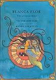 Blanca Flor, Victor Montejo, 0888996004