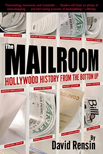 The Mailroom: Hollywood History from the Bottom Up