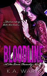 Bloodline: A DeLuca Family Novel (The DeLuca Family  Book 4)
