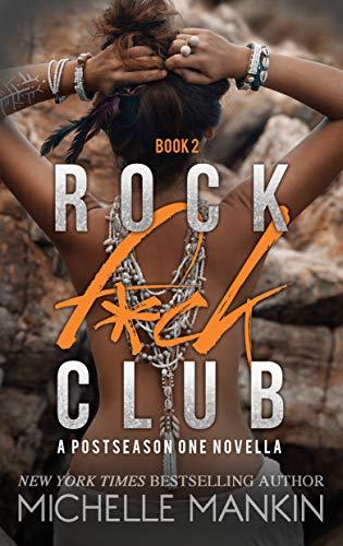 ROCK F*CK CLUB (Girls Ranking the Rock Stars Book 2) by [Mankin, Michelle]