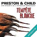 Tempête blanche (Pendergast 13) | Livre audio Auteur(s) : Douglas Preston, Lincoln Child Narrateur(s) : François Hatt