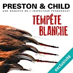Tempête blanche (Pendergast 13) | Douglas Preston,Lincoln Child