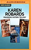 Karen Robards Banning Sisters Trilogy: Scandalous, Irresistible, Shameless