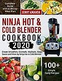 Ninja Hot & Cold Blender Cookbook 2020: Create