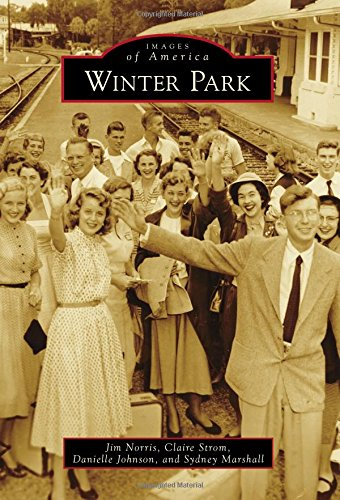 Winter Park (Images of America) (Gardens Park Winter)