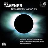 Tavener: Total Eclipse; Agraphon (2004-05-11)