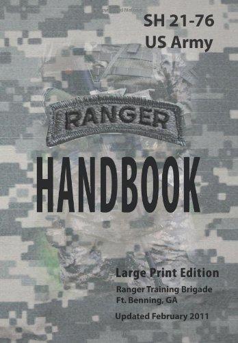 US Army Ranger Handbook SH21-76 Updated February 2011 Large Print Edition PDF
